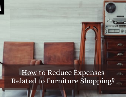 How to Reduce Expenses Related to Furniture Shopping?